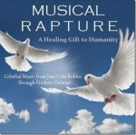 frederic-delarue-musical-rapture-a-healing-gift-to-humanity