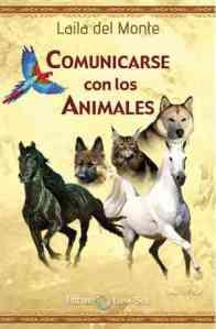 Laila del Monte y la Comunicación Animal-