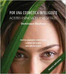 Los aceites esenciales y vegetales para el cuidado después del sol-Dominique Baudoux-Viaje Hacia Si Mismo
