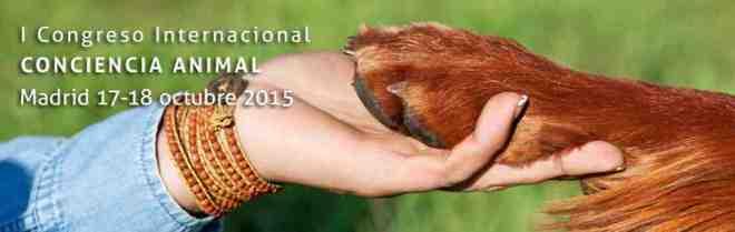 I Congreso Internacional Conciencia Animal-Viaje Hacia Si Mismo